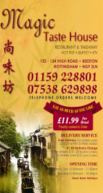 Takeaway menu for Magic Taste House Chinese restaurant on High Road in Beeston NG9 2LN